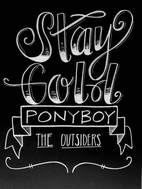 """This unique """"Stay Gold, Ponyboy"""" sign was inspired by"""