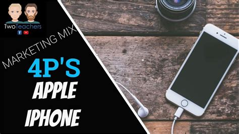 Marketing Mix 4P's | Apple iPhone Example | How do these