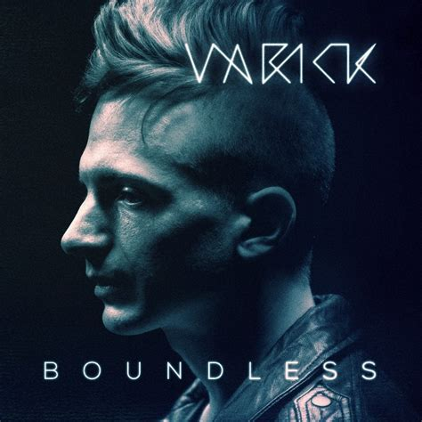 Varick – We All Know the Rest / Debut EP 'Boundless' (2014