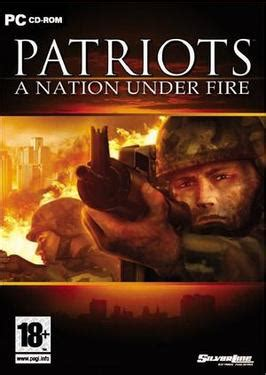 Patriots: A Nation Under Fire - Wikipedia