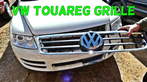 VW TOUAREG FRONT BUMPER GRILL REMOVAL REPLACEMENT GRILLE