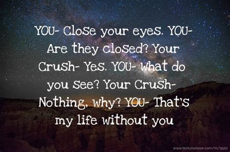 YOU- Close your eyes